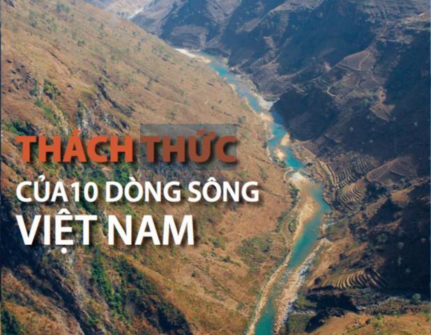 Thách thức của 10 dòng sông Việt Nam