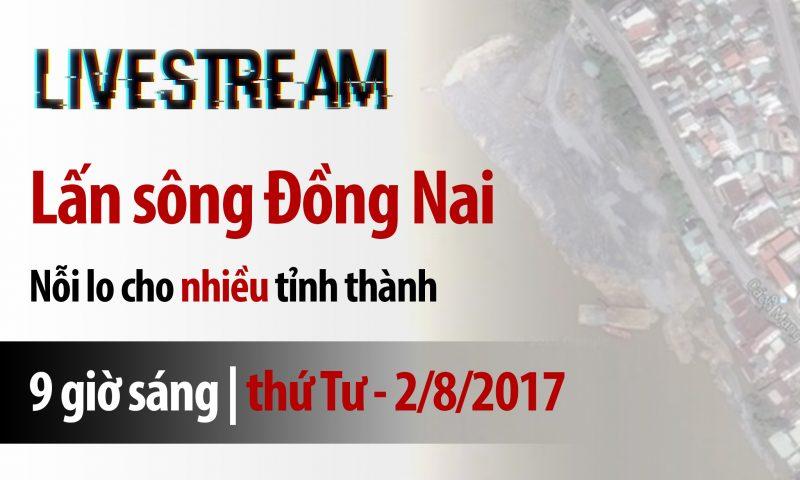 """Tọa đàm """"Lấn sông Đồng Nai – Nỗi lo cho nhiều tỉnh thành"""""""