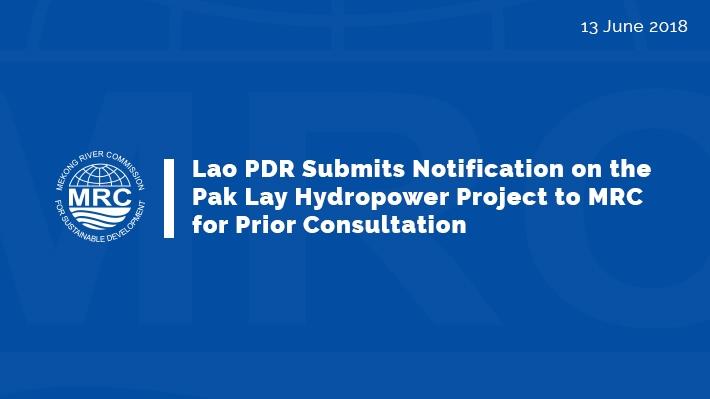 Đập Pak Lay: VRN tiếp tục giữ quan điểm về thủy điện dòng chính Mekong