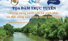 """Thư mời Tọa đàm """"Dòng sông xanh với hệ sinh thái và đời sống của cộng đồng ven sông"""""""
